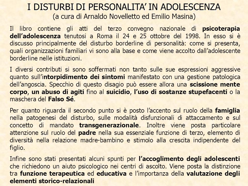 I DISTURBI DI PERSONALITA' IN ADOLESCENZA (a cura di Arnaldo Novelletto ed Emilio Masina)