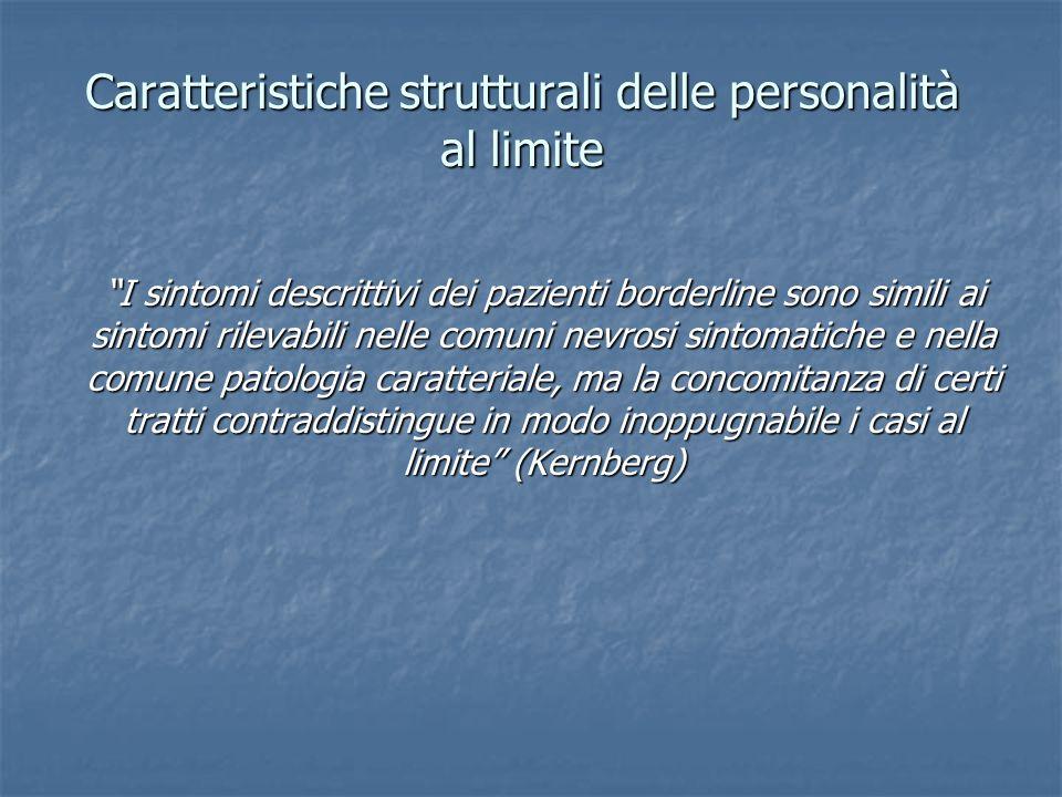 Caratteristiche strutturali delle personalità al limite