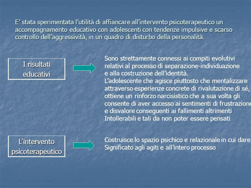 I risultati educativi L'intervento psicoterapeutico