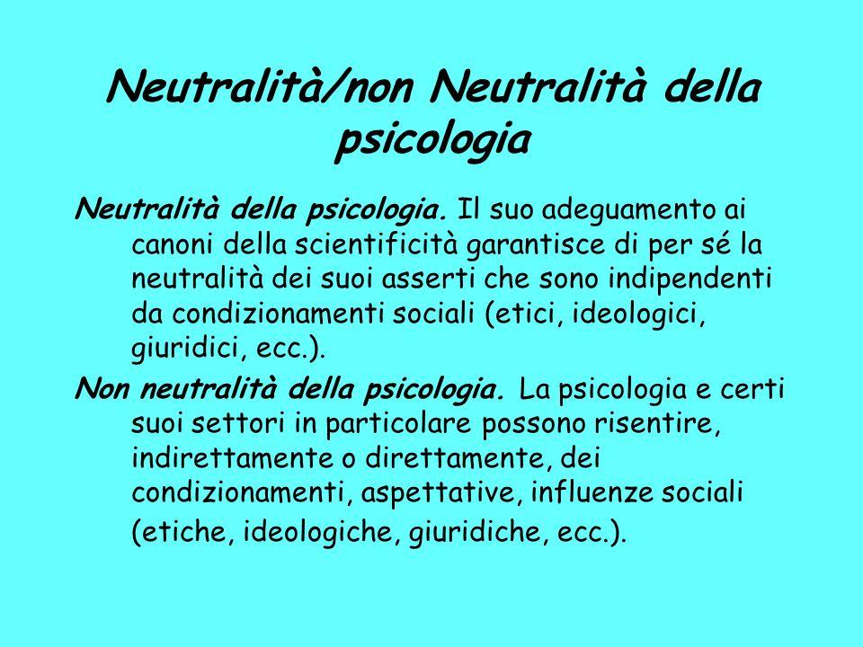 Neutralità/non Neutralità della psicologia