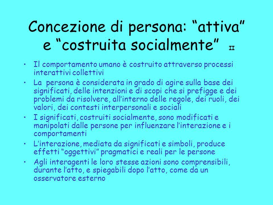 Concezione di persona: attiva e costruita socialmente II