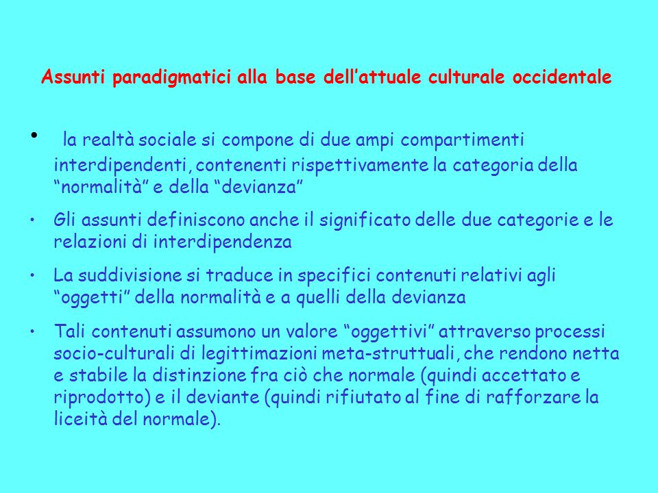 Assunti paradigmatici alla base dell'attuale culturale occidentale
