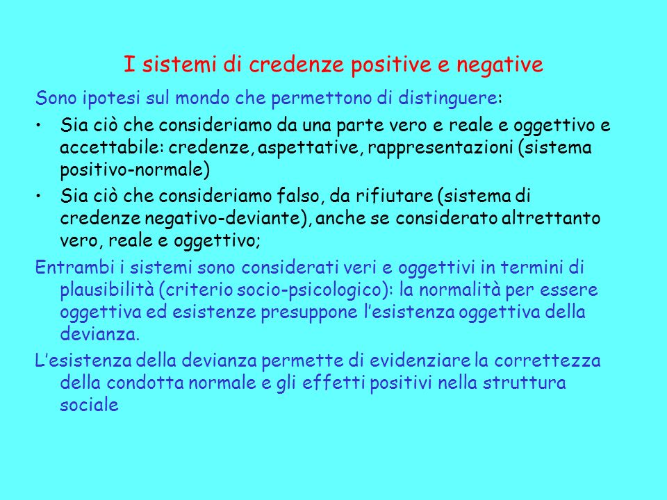 I sistemi di credenze positive e negative