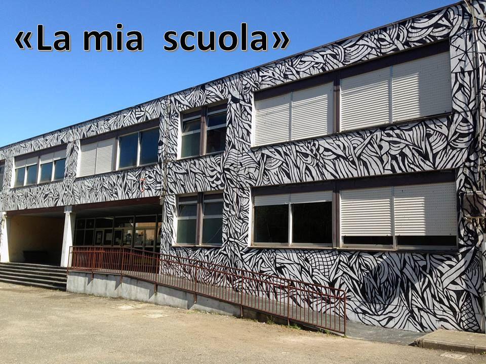«La mia scuola»