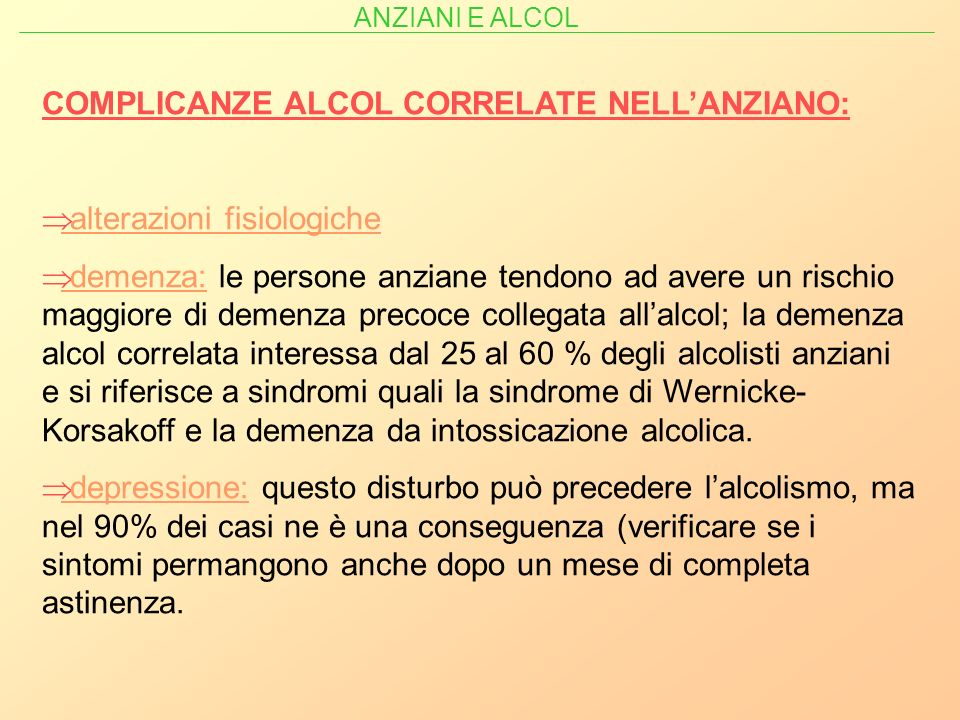 COMPLICANZE ALCOL CORRELATE NELL'ANZIANO: