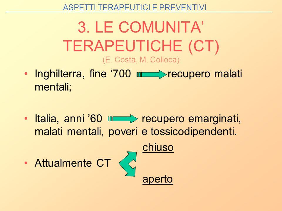 3. LE COMUNITA' TERAPEUTICHE (CT) (E. Costa, M. Colloca)