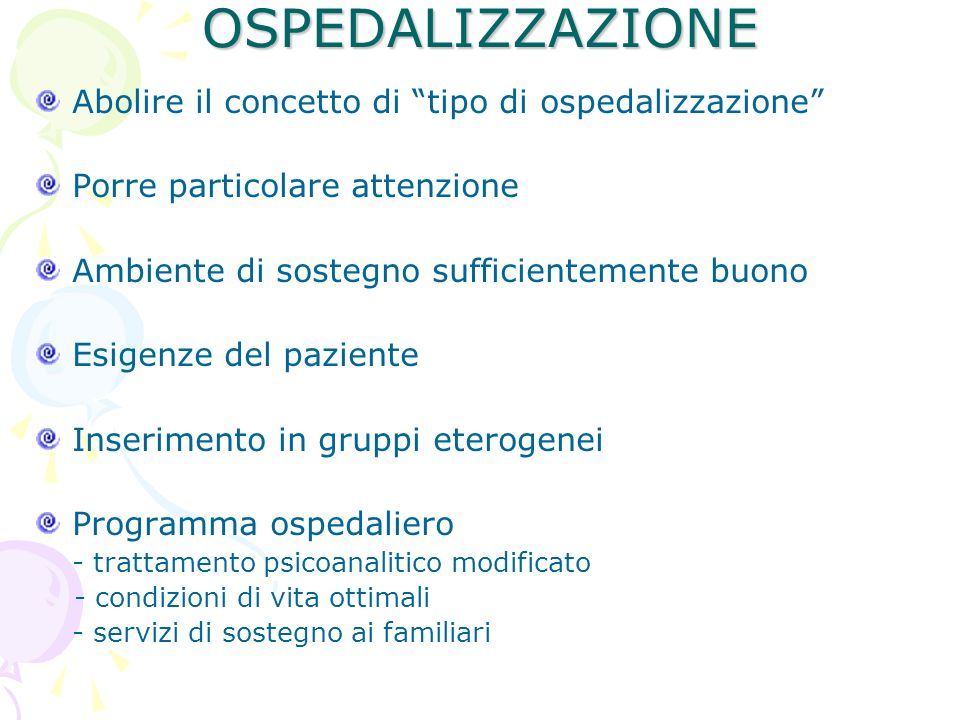OSPEDALIZZAZIONE Abolire il concetto di tipo di ospedalizzazione