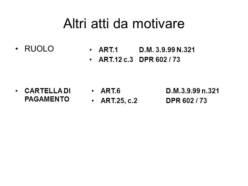 Altri atti da motivare RUOLO ART.1 D.M. 3.9.99 N.321