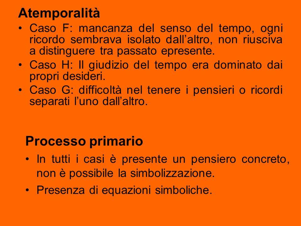 Atemporalità Processo primario