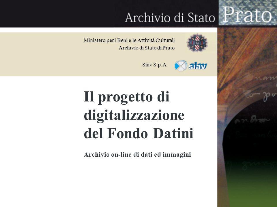 Il progetto di digitalizzazione del Fondo Datini