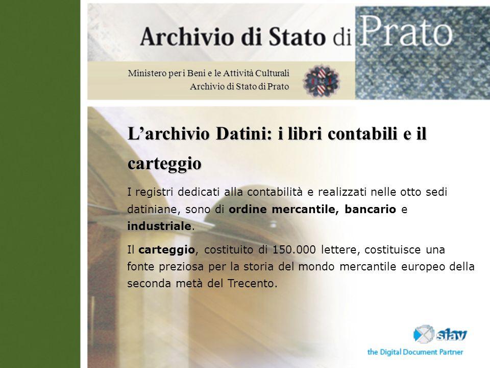 L'archivio Datini: i libri contabili e il carteggio