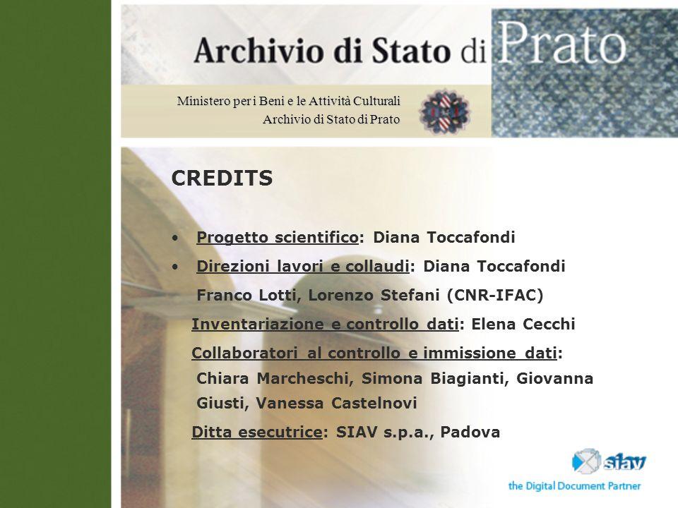 CREDITS Progetto scientifico: Diana Toccafondi