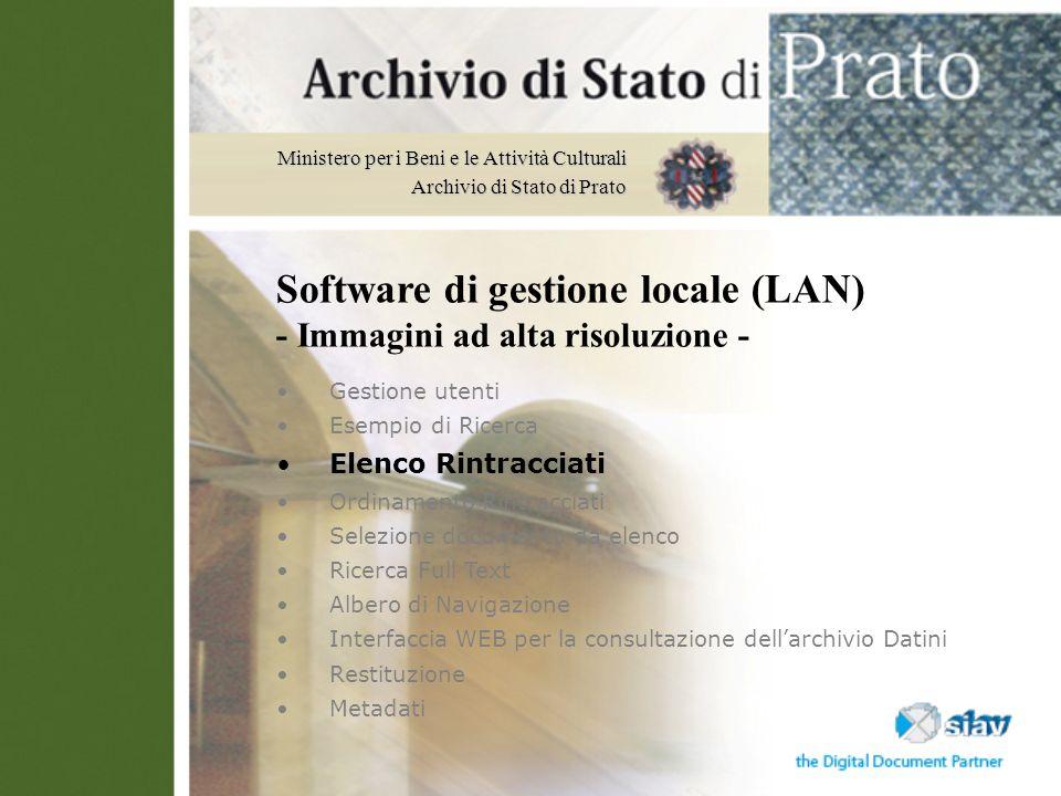 Software di gestione locale (LAN) - Immagini ad alta risoluzione -