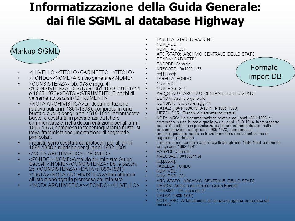 Informatizzazione della Guida Generale: dai file SGML al database Highway
