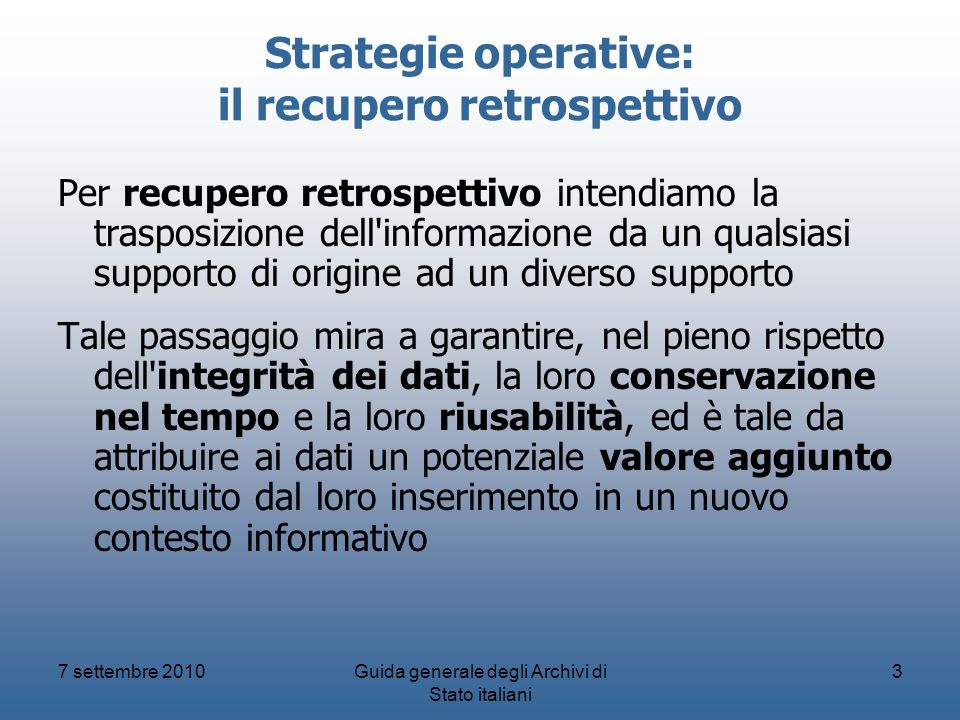 Strategie operative: il recupero retrospettivo