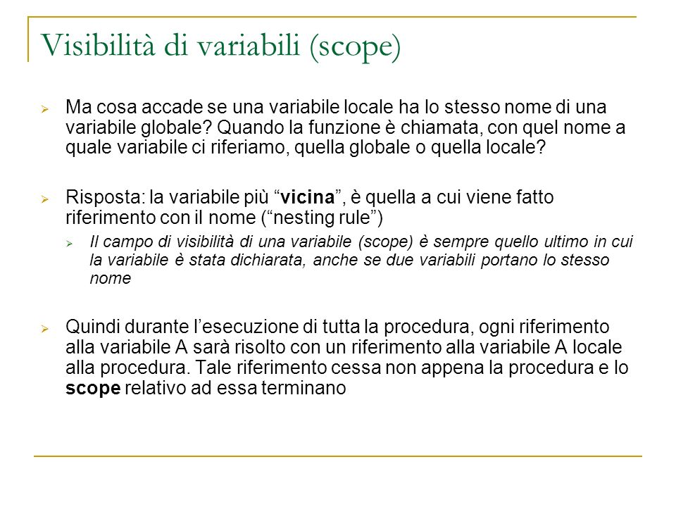 Visibilità di variabili (scope)