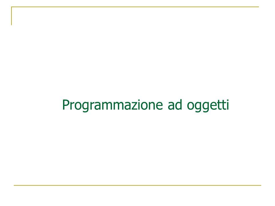 Programmazione ad oggetti