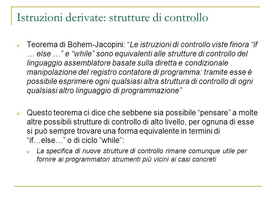 Istruzioni derivate: strutture di controllo