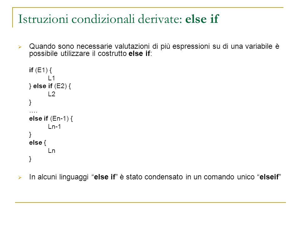 Istruzioni condizionali derivate: else if