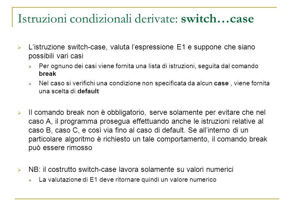 Istruzioni condizionali derivate: switch…case