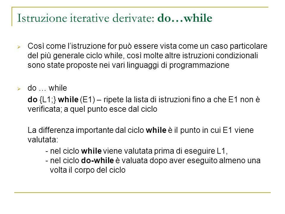 Istruzione iterative derivate: do…while