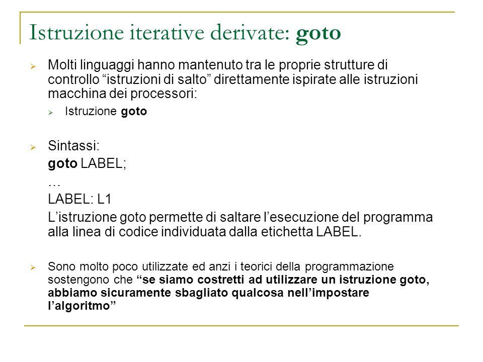 Istruzione iterative derivate: goto