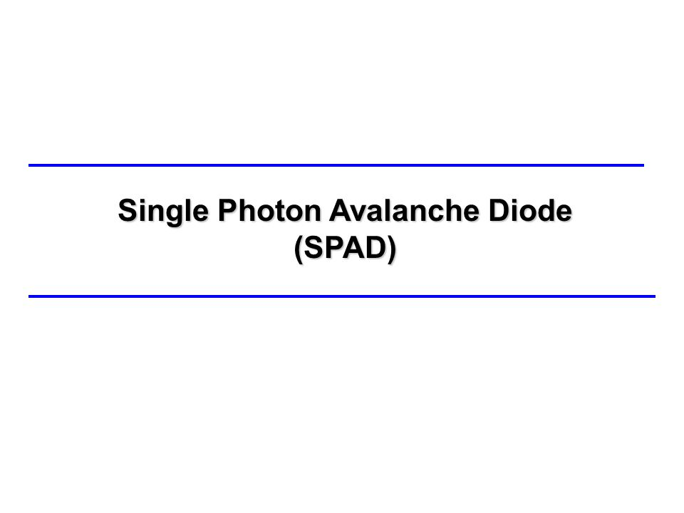 Single Photon Avalanche Diode