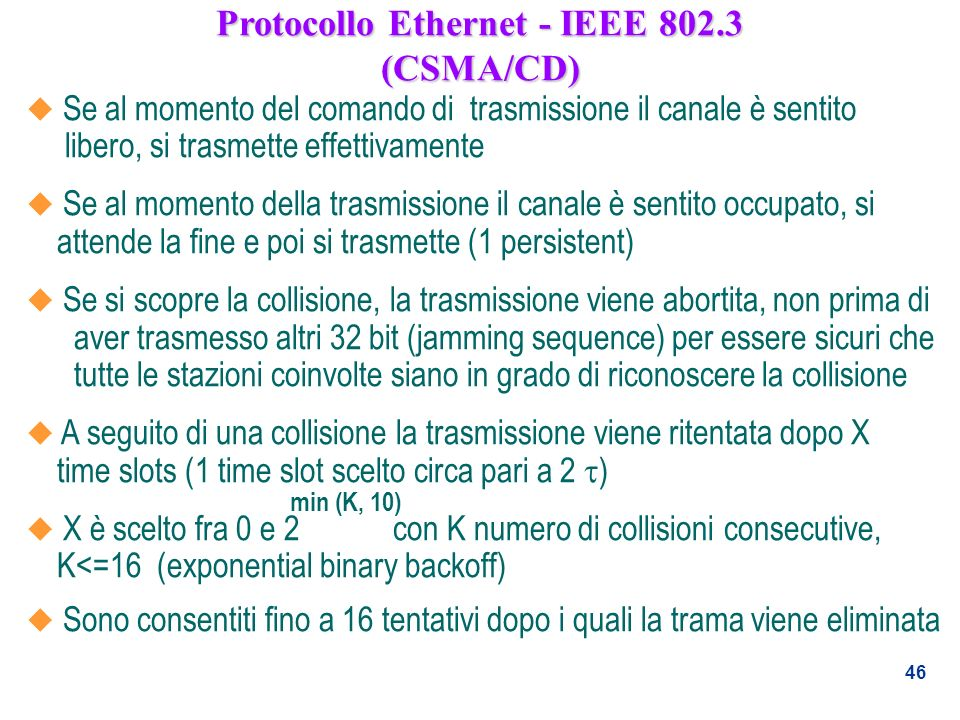 Protocollo Ethernet - IEEE (CSMA/CD)