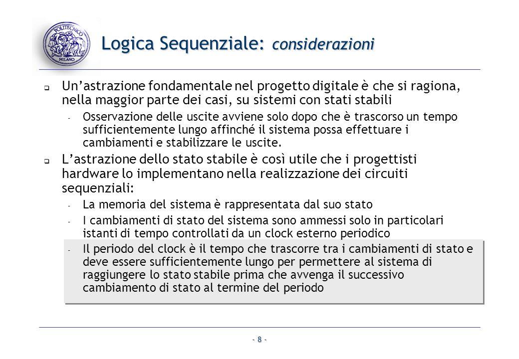 Logica Sequenziale: considerazioni