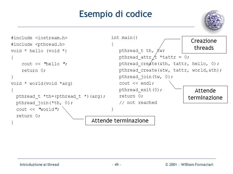 Esempio di codice Creazione threads Attende terminazione