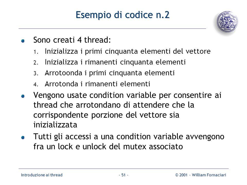 Esempio di codice n.2 Sono creati 4 thread: