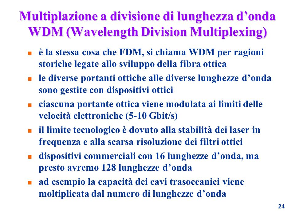 Multiplazione a divisione di lunghezza d'onda WDM (Wavelength Division Multiplexing)