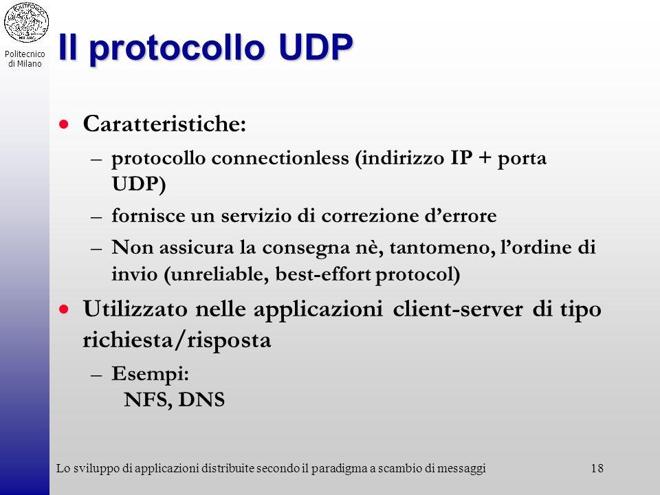 Il protocollo UDP Caratteristiche: