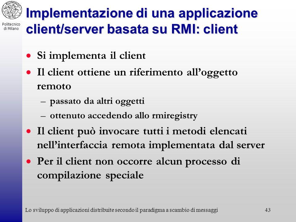 Implementazione di una applicazione client/server basata su RMI: client