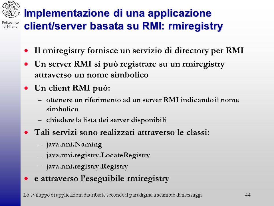 Implementazione di una applicazione client/server basata su RMI: rmiregistry