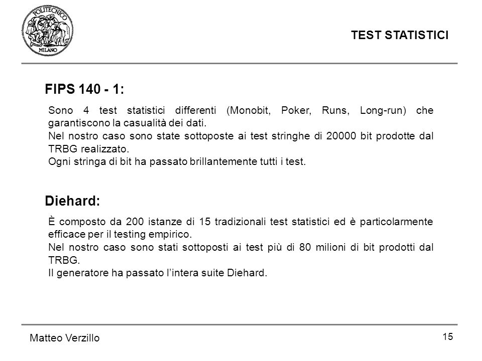 FIPS 140 - 1: Diehard: TEST STATISTICI