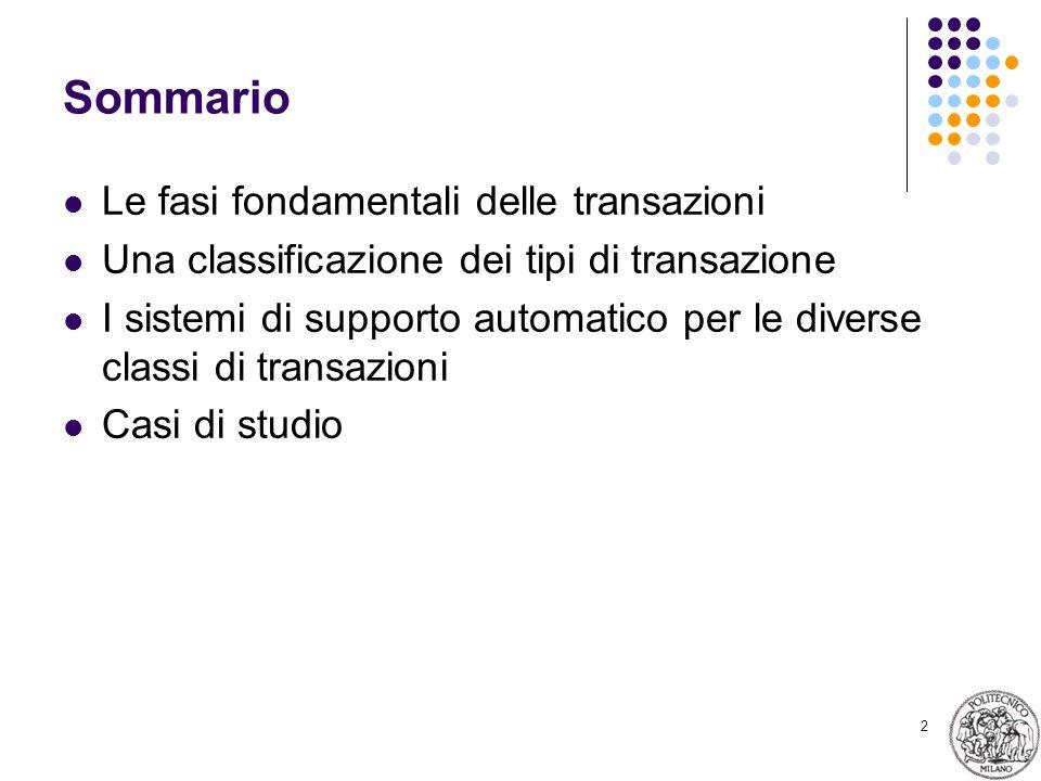 Sommario Le fasi fondamentali delle transazioni