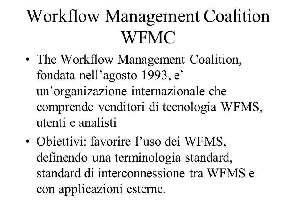 Workflow Management Coalition WFMC