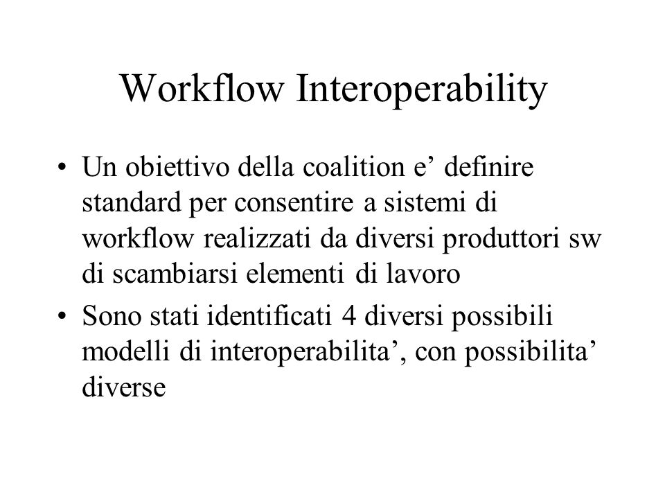 Workflow Interoperability