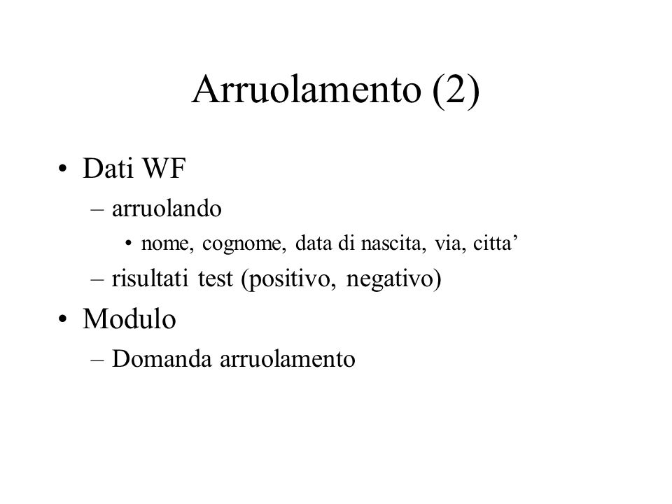 Arruolamento (2) Dati WF Modulo arruolando