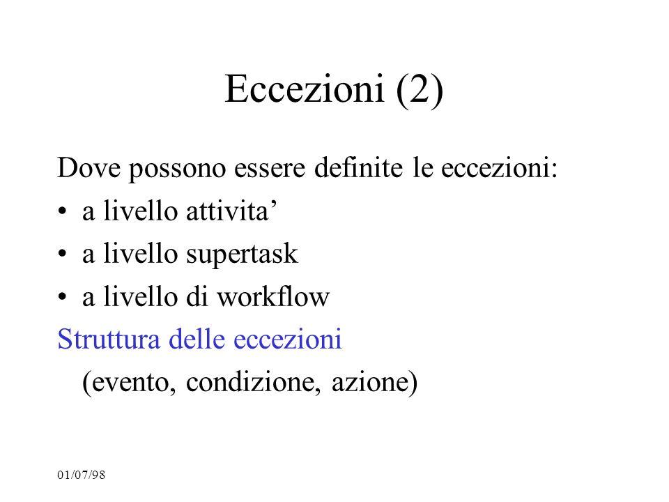 Eccezioni (2) Dove possono essere definite le eccezioni: