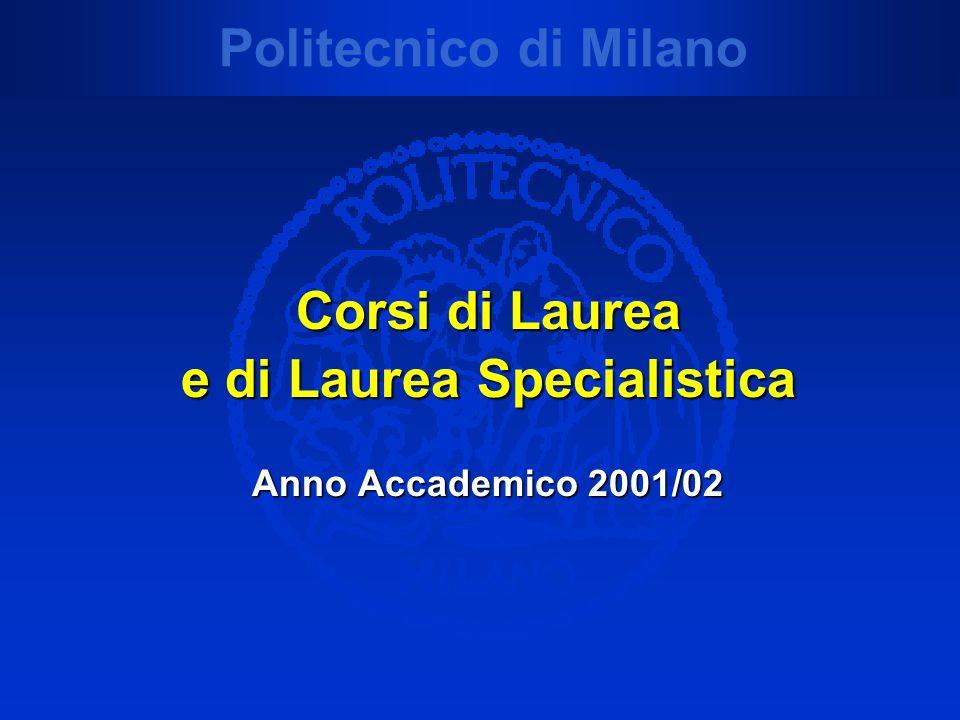 Corsi di Laurea e di Laurea Specialistica Anno Accademico 2001/02
