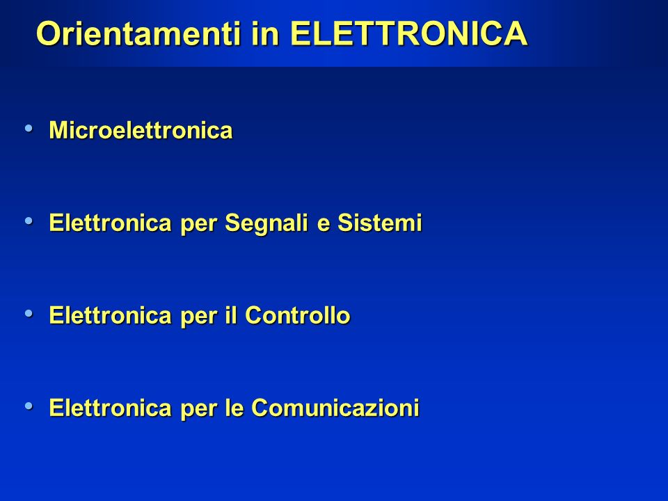Orientamenti in ELETTRONICA