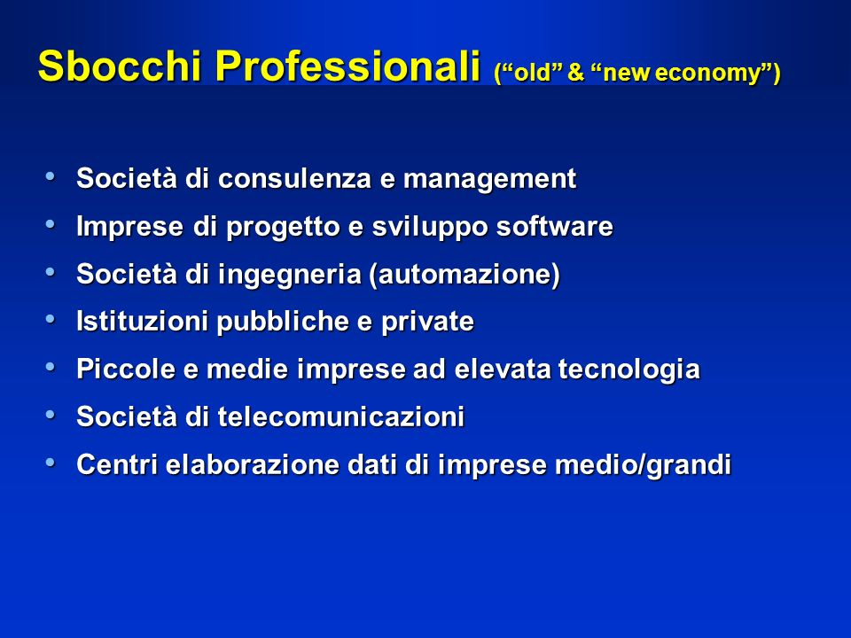 Sbocchi Professionali ( old & new economy )