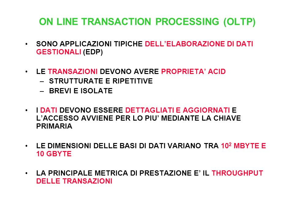 ON LINE TRANSACTION PROCESSING (OLTP)
