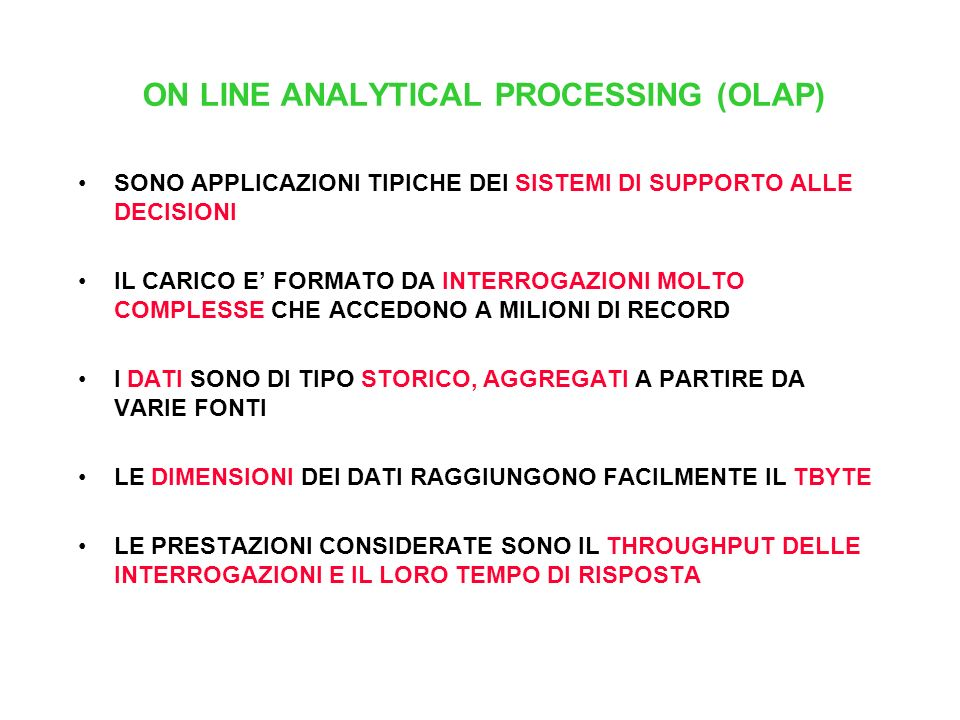 ON LINE ANALYTICAL PROCESSING (OLAP)