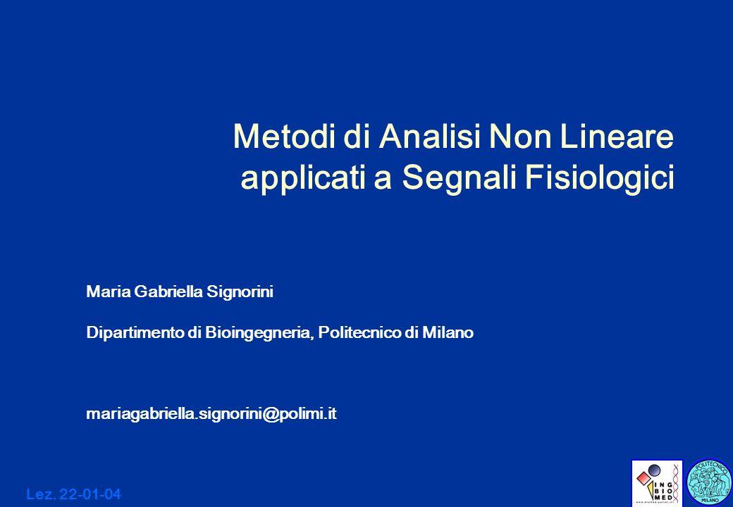 Metodi di Analisi Non Lineare applicati a Segnali Fisiologici
