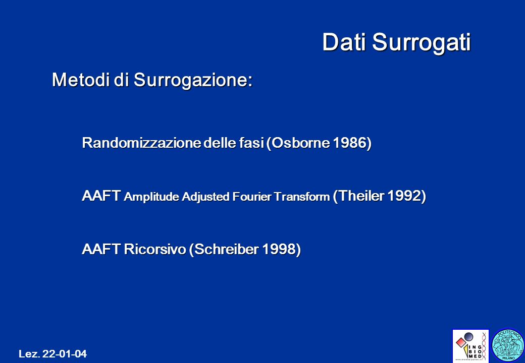 Dati Surrogati Metodi di Surrogazione: