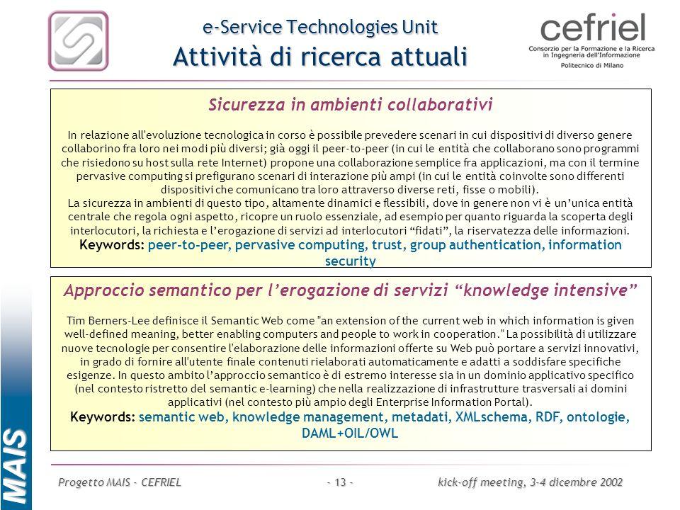 e-Service Technologies Unit Attività di ricerca attuali