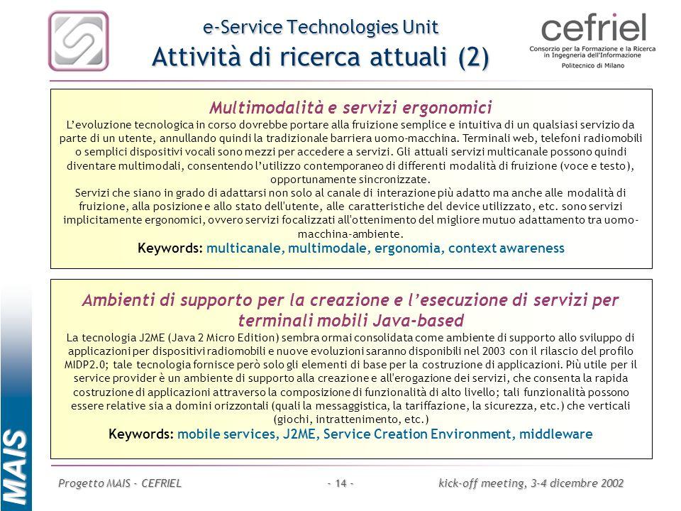 e-Service Technologies Unit Attività di ricerca attuali (2)